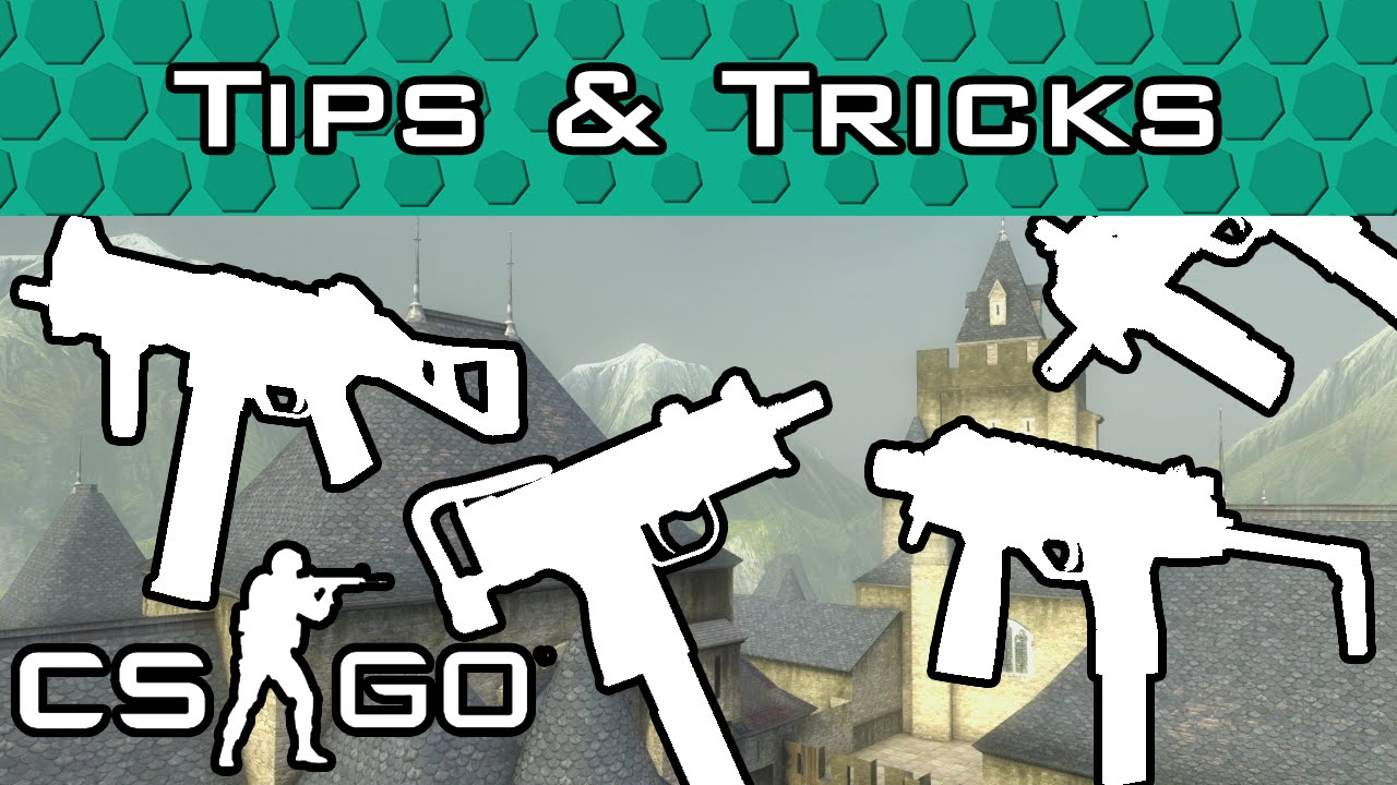 CS GO Submachine Gun Tips